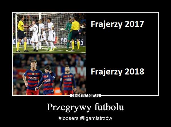 Przegrywy futbolu