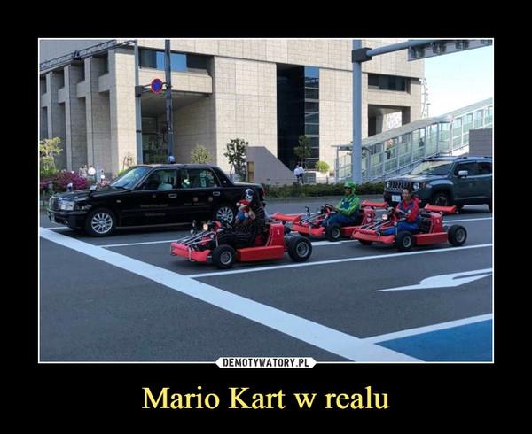 Mario Kart w realu –