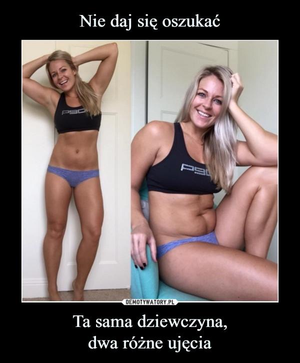 Ta sama dziewczyna,dwa różne ujęcia –