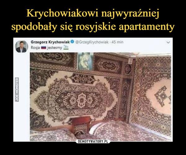 –  Grzegorz KrychowiakRosja jesteśmy