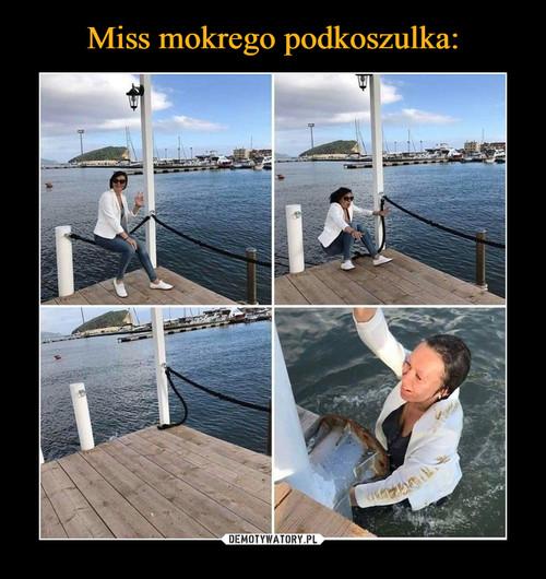 Miss mokrego podkoszulka: