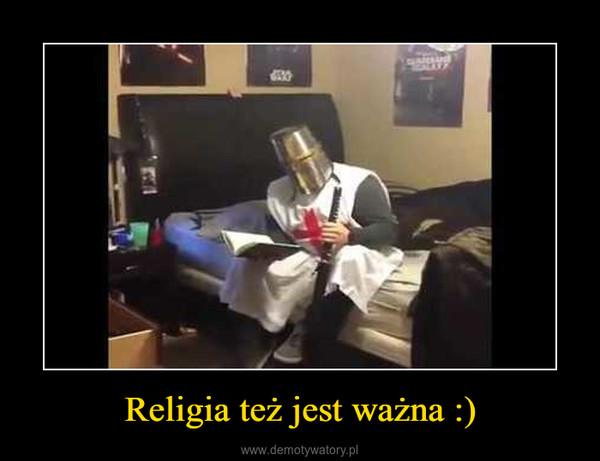 Religia też jest ważna :) –