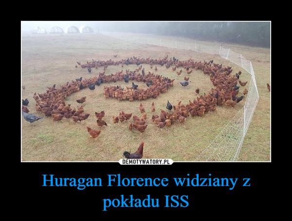 Huragan Florence widziany z pokładu ISS –