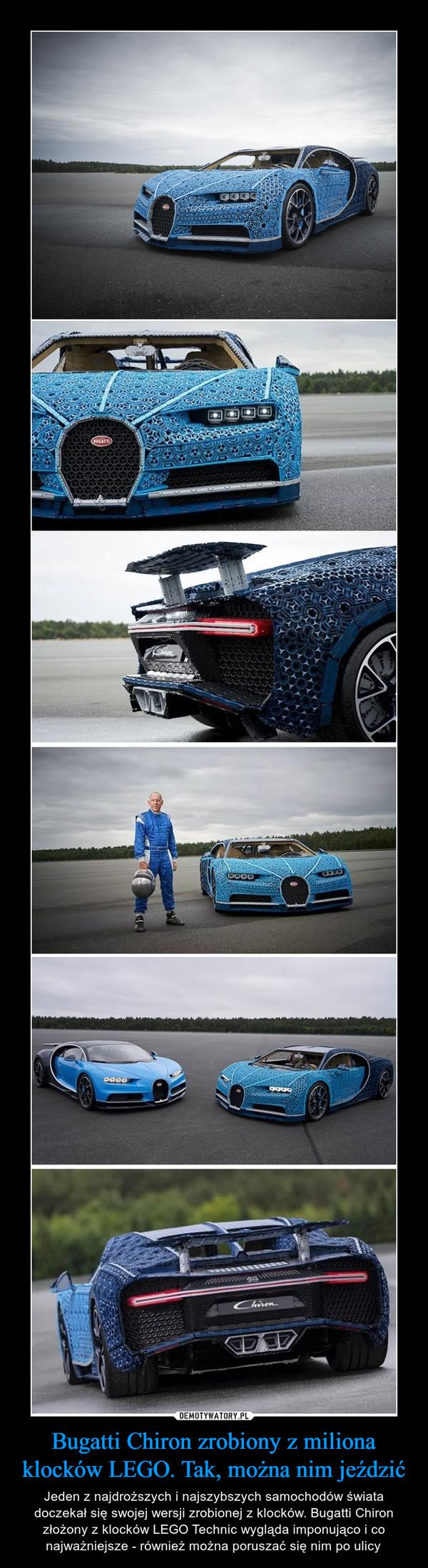 Bugatti Chiron zrobiony z miliona klocków LEGO. Tak, można nim jeździć – Jeden z najdroższych i najszybszych samochodów świata doczekał się swojej wersji zrobionej z klocków. Bugatti Chiron złożony z klocków LEGO Technic wygląda imponująco i co najważniejsze - również można poruszać się nim po ulicy