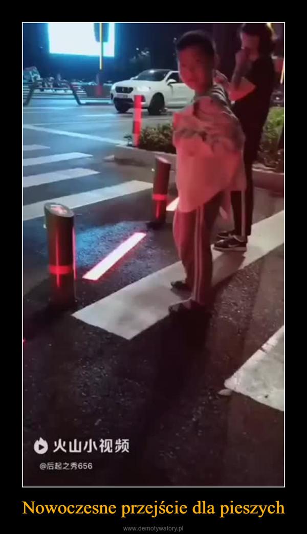 Nowoczesne przejście dla pieszych –