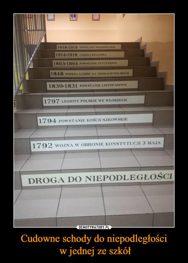 Cudowne schody do niepodległości w jednej ze szkół –