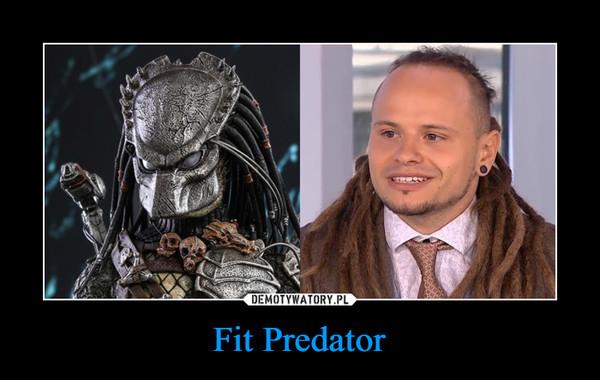 Fit Predator –