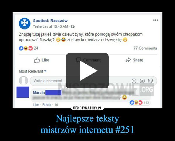Najlepsze tekstymistrzów internetu #251 –