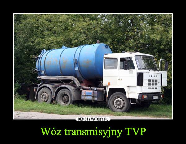 Wóz transmisyjny TVP –