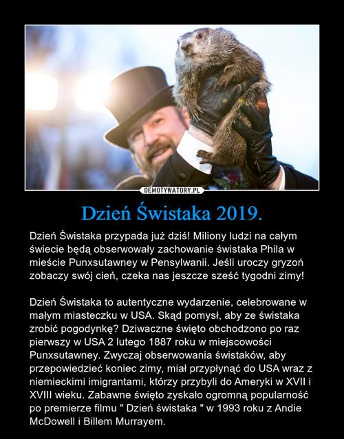 Dzień Świstaka 2019.