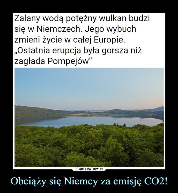 Obciąży się Niemcy za emisję CO2! –