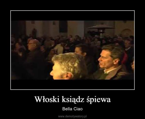 Włoski ksiądz śpiewa – Bella Ciao