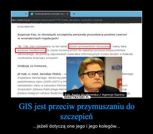 GIS jest przeciw przymuszaniu do szczepień