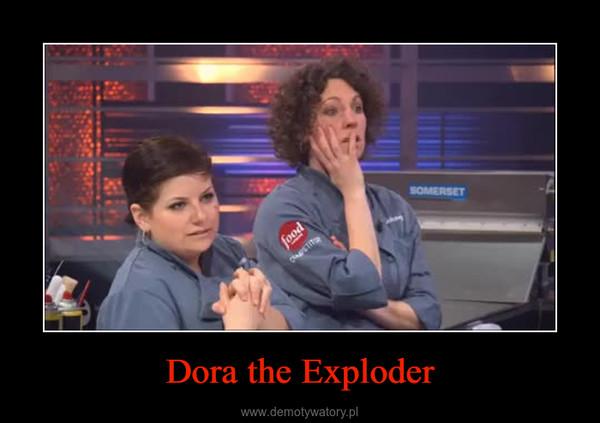 Dora the Exploder –