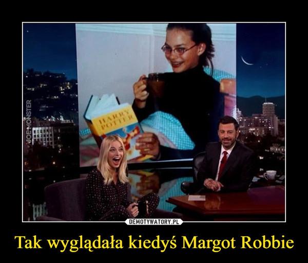 Tak wyglądała kiedyś Margot Robbie –