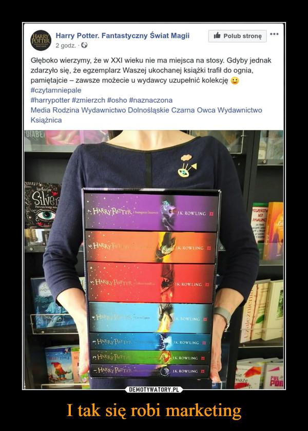 I tak się robi marketing –  Harry Potter. Fantastyczny Świat Magii Polub stronę 2 godz. O Głęboko wierzymy, że w XXI wieku nie ma miejsca na stosy. Gdyby jednak zdarzyło się, że egzemplarz Waszej ukochanej książki trafił do ognia, pamiętajcie — zawsze możecie u wydawcy uzupełnić kolekcję g #czytamniepale #harrypotter #zmierzch #osho #naznaczona Media Rodzina Wydawnictwo Dolnośląskie Czarna Owca Wydawnictwo Książnica