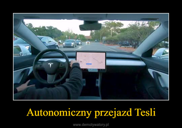 Autonomiczny przejazd Tesli –