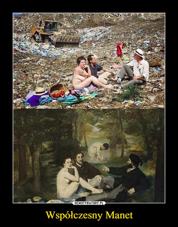 Współczesny Manet –