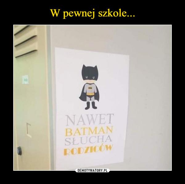 –  nawet batman słucha rodziców