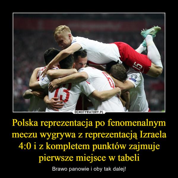 Polska reprezentacja po fenomenalnym meczu wygrywa z reprezentacją Izraela 4:0 i z kompletem punktów zajmuje pierwsze miejsce w tabeli – Brawo panowie i oby tak dalej!