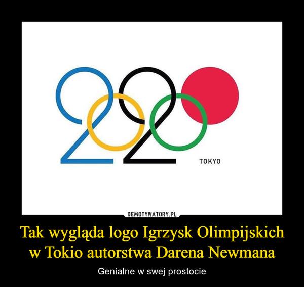 Tak wygląda logo Igrzysk Olimpijskich w Tokio autorstwa Darena Newmana – Genialne w swej prostocie