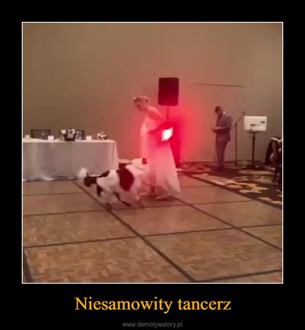Niesamowity tancerz –