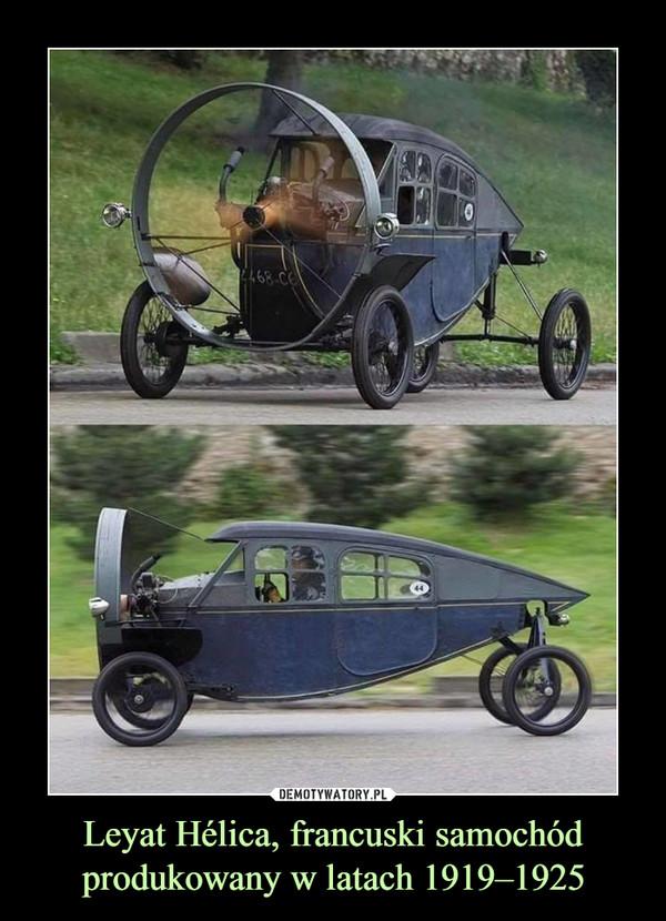 Leyat Hélica, francuski samochód produkowany w latach 1919–1925 –