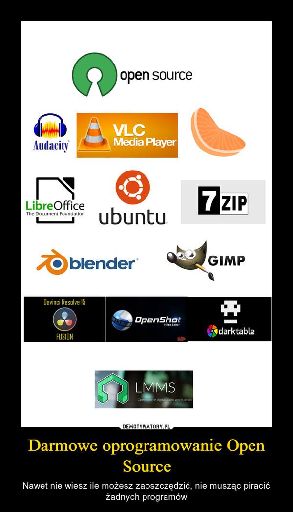 Darmowe oprogramowanie Open Source – Nawet nie wiesz ile możesz zaoszczędzić, nie musząc piracić żadnych programów