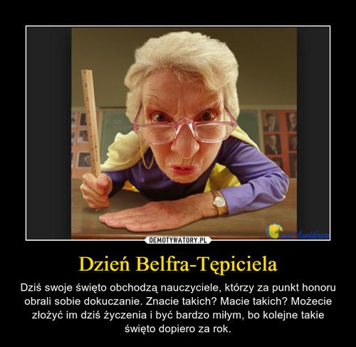 Dzień Belfra-Tępiciela