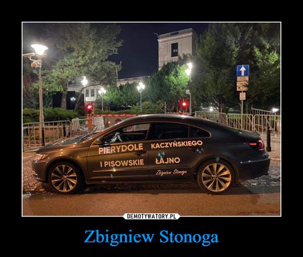 Zbigniew Stonoga –