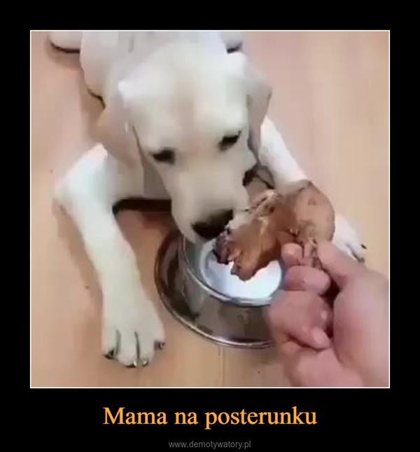 Mama na posterunku –
