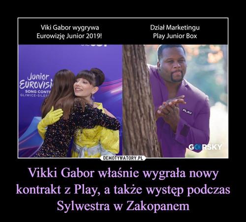Vikki Gabor właśnie wygrała nowy kontrakt z Play, a także występ podczas Sylwestra w Zakopanem