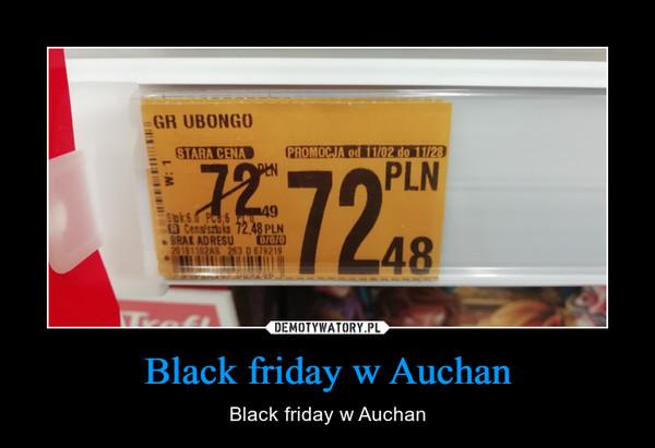 Black friday w Auchan – Black friday w Auchan