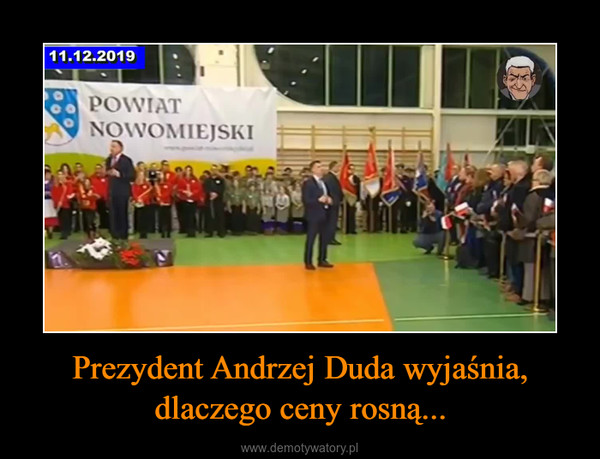 Prezydent Andrzej Duda wyjaśnia, dlaczego ceny rosną... –  Prezydent Duda wszystko wyjaśnił. Kurde, jakie to proste...