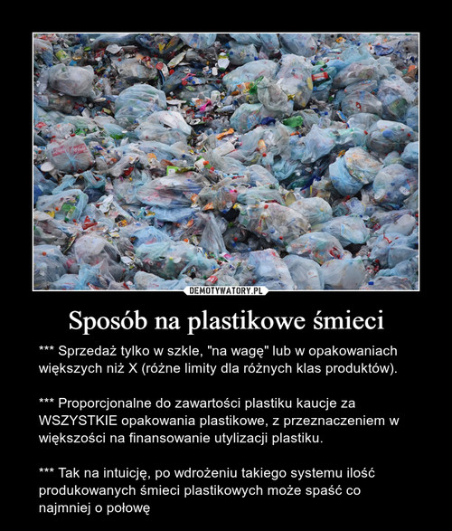 Sposób na plastikowe śmieci