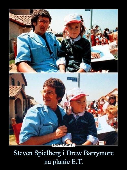 Steven Spielberg i Drew Barrymore na planie E.T.