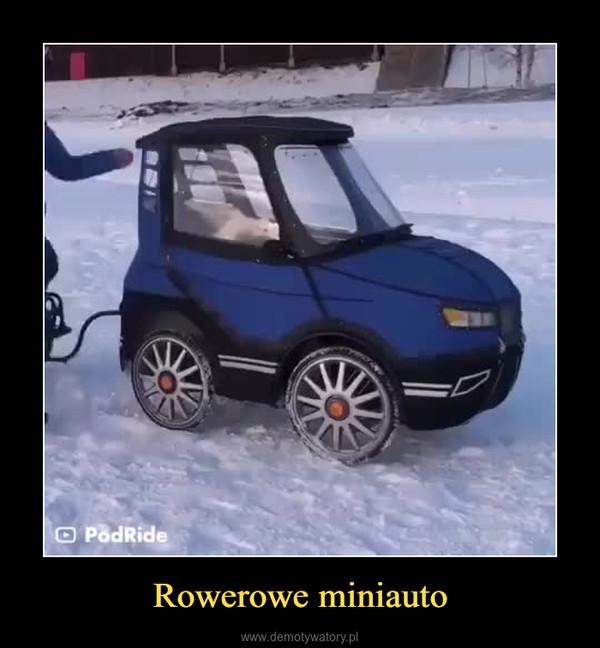 Rowerowe miniauto –