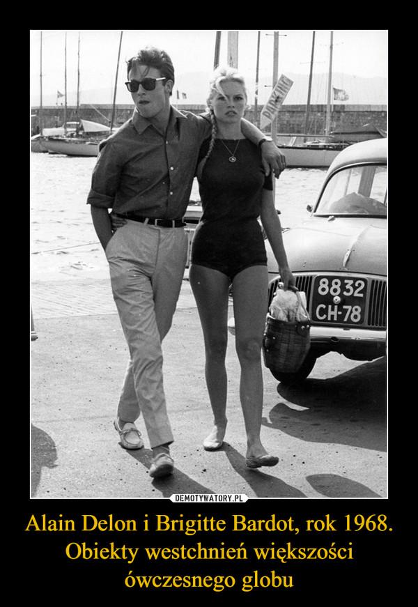 Alain Delon i Brigitte Bardot, rok 1968. Obiekty westchnień większości ówczesnego globu –