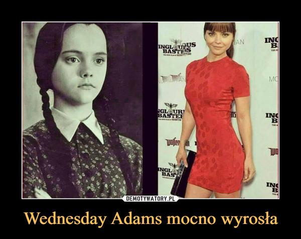 Wednesday Adams mocno wyrosła –