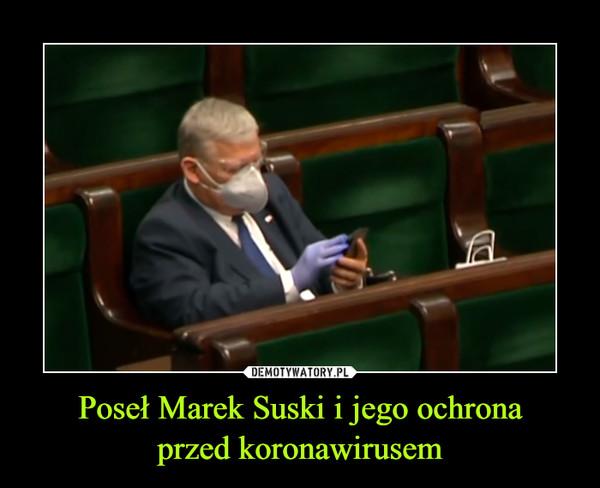 Poseł Marek Suski i jego ochronaprzed koronawirusem –
