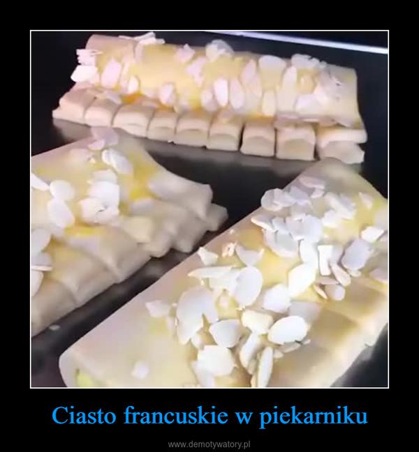 Ciasto francuskie w piekarniku –
