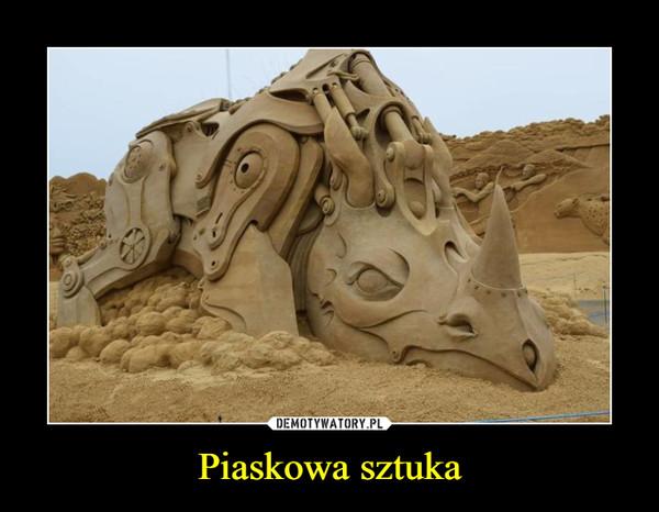 Piaskowa sztuka –