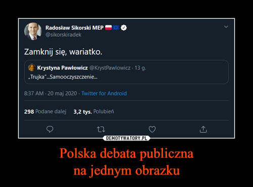 Polska debata publiczna na jednym obrazku