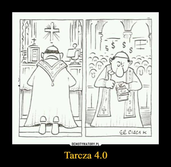 Tarcza 4.0 –
