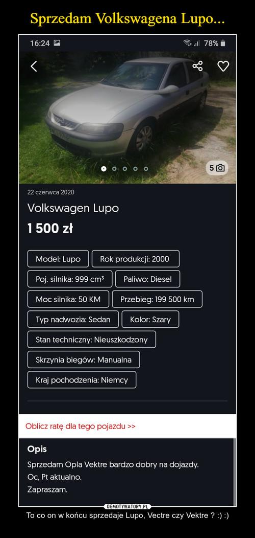 Sprzedam Volkswagena Lupo...