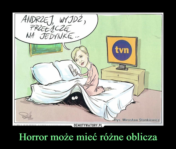 Horror może mieć różne oblicza –