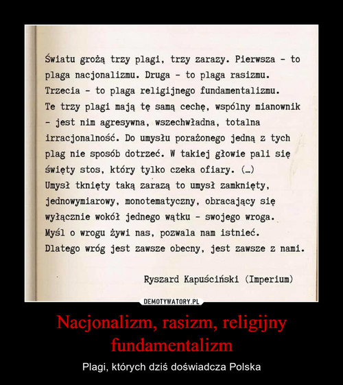 Nacjonalizm, rasizm, religijny fundamentalizm
