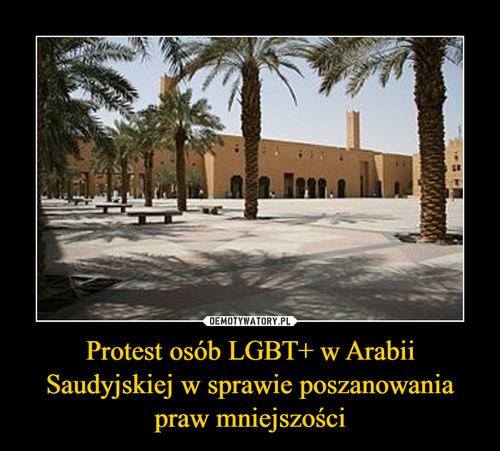 Protest osób LGBT+ w Arabii Saudyjskiej w sprawie poszanowania praw mniejszości