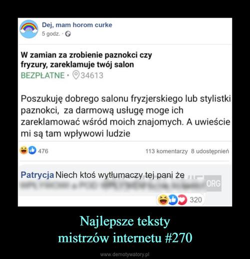 Najlepsze teksty mistrzów internetu #270
