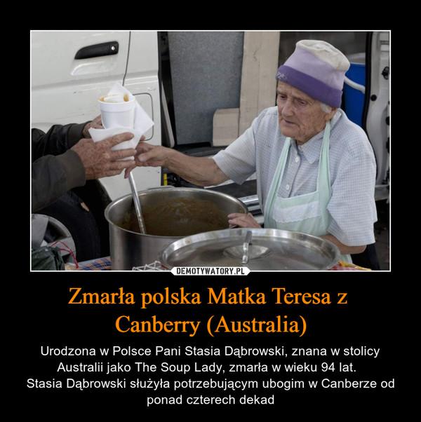 Zmarła polska Matka Teresa z  Canberry (Australia)